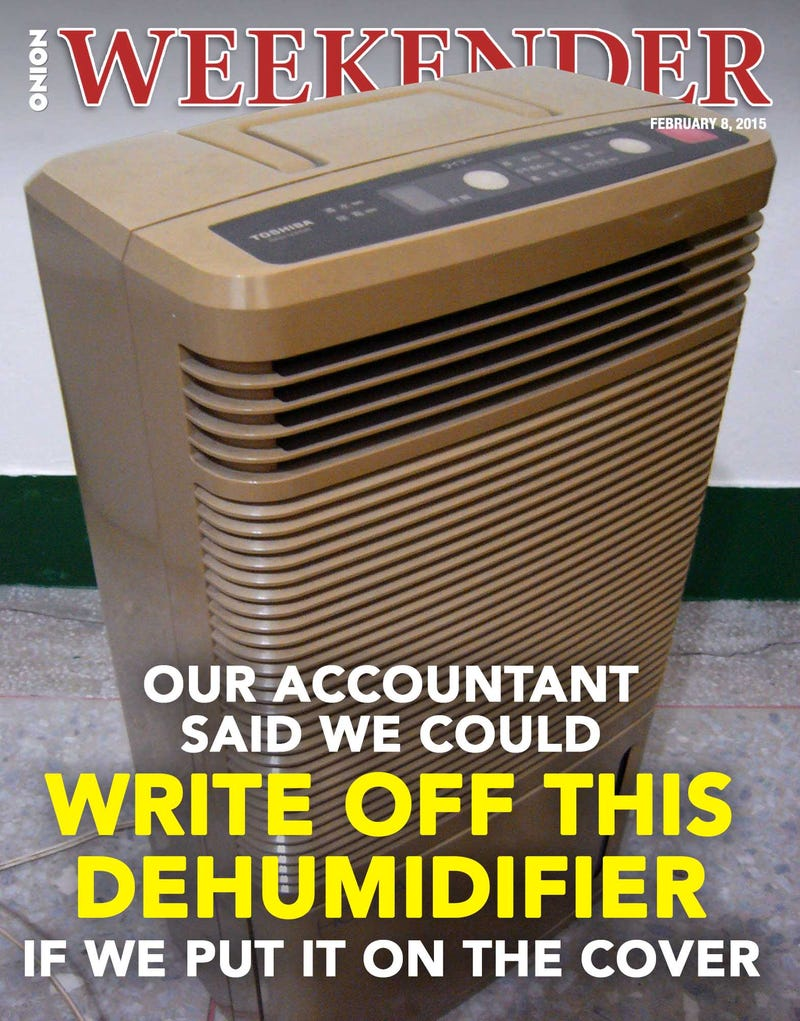 Illustration for article titled Our Accountant Said We Could Write Off This Dehumidifier If We Put It On The Cover
