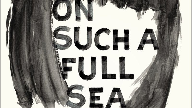 Illustration for article titled On Such A Full Sea is unbearably mournful