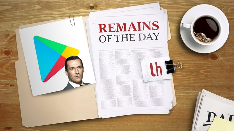 Illustration for article titled Remains of the Day: Google Play Now Warns You If an App Has Ads