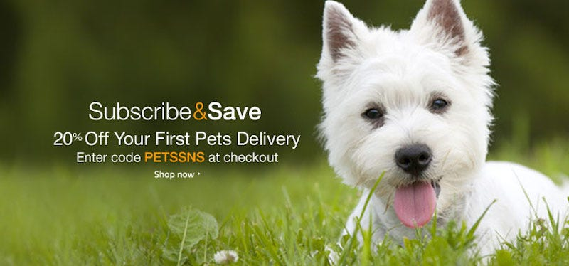 20% off on your first pets delivery from Subscribe & Save with code PETSSNS