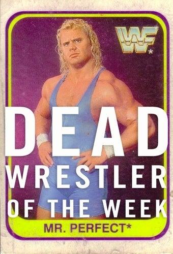 "Illustration for article titled Dead Wrestler Of The Week: ""Mr. Perfect"" Curt Hennig"