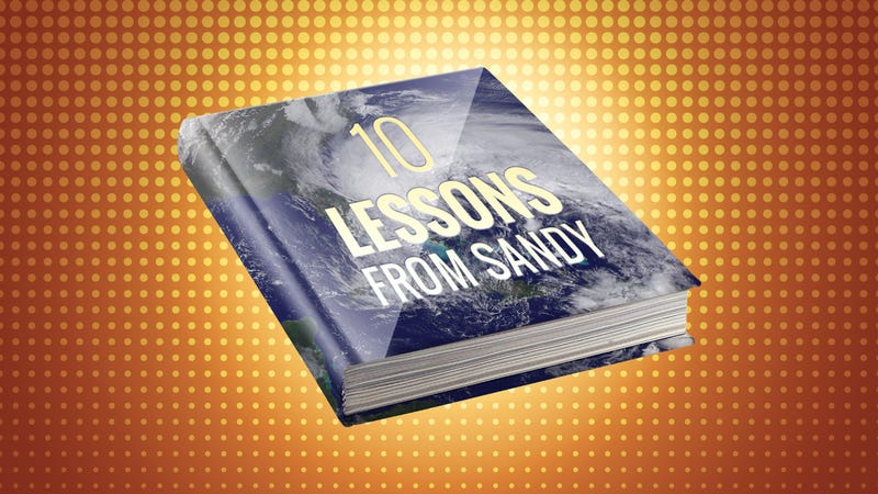 Illustration for article titled Top 10 Things We Can Learn From Hurricane Sandy