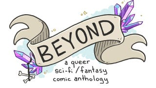 Illustration for article titled The Queer Comics Anthology We've Been Waiting For!