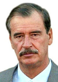 Vicente FoxPresident of Mexico