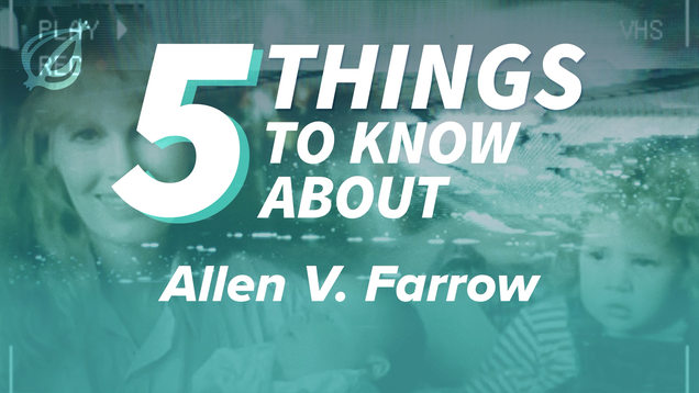 5 Things To Know About 'Allen V. Farrow'