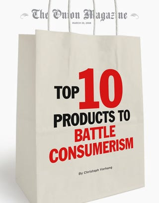 Illustration for article titled Top 10 Products to Battle Consumerism