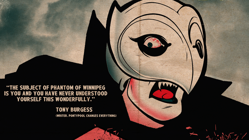 Illustration for article titled The Phantom Of Winnipeg strikes again in an exclusive poster debut