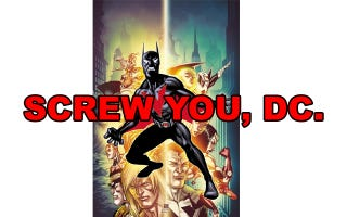 Illustration for article titled Screw You, DC