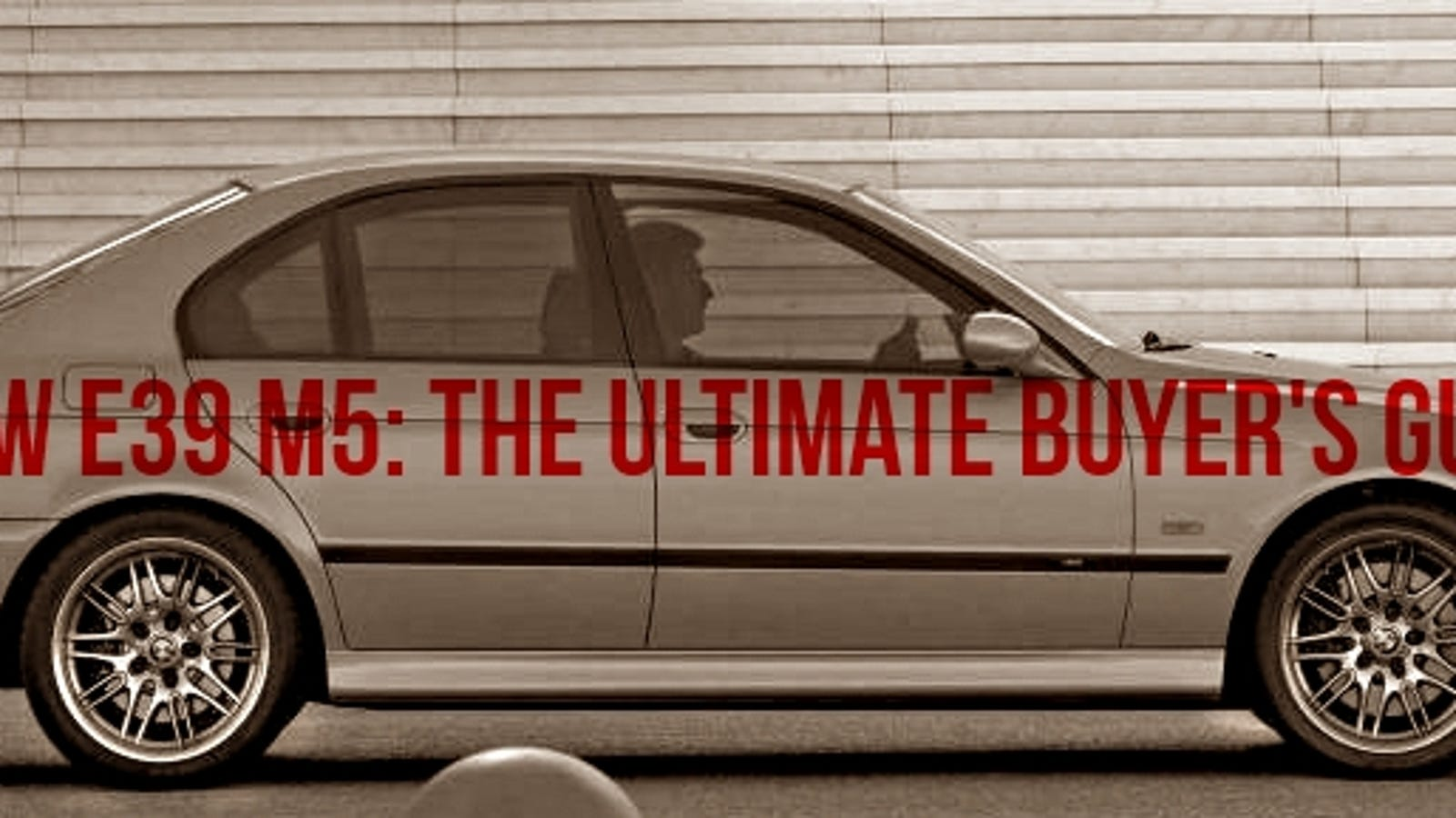 The Champ Is Here The Ultimate Bmw E39 M5 Buyer S Guide