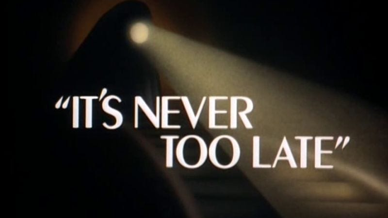 Image result for it's never too late