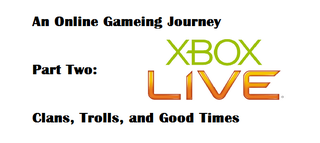 Illustration for article titled An Online Gaming Journey - Pt. 2: Clans, Trolls, and Good Times
