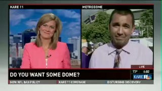 """Illustration for article titled """"Do You Want Some Dome?"""" Minnesota TV Station Wants To Know"""