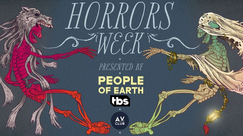Illustration for article titled It's Horrors Week at The A.V. Club