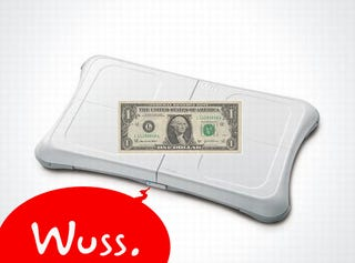 Illustration for article titled Weak, Flabby Dollar Creating Wii Fit Shortage, Could Probably Use Some Time On Wii Fit