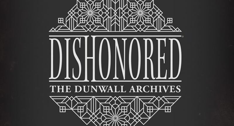 dishonored the dunwall archives pdf