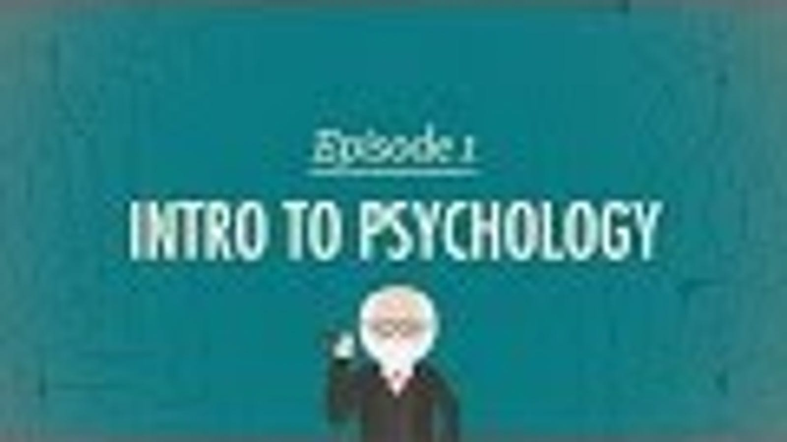 A Crash Course in Psychology