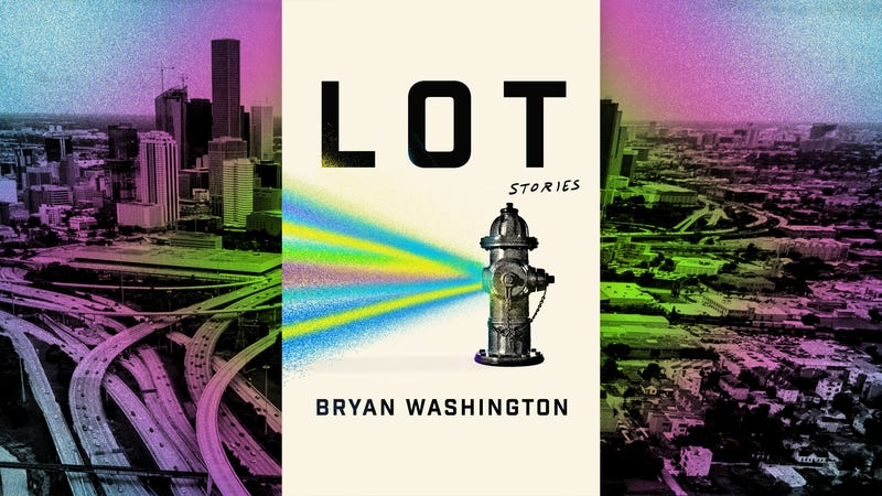 Illustration for article titled Bryan Washington's stellar debut, Lot, puts Houston on the map