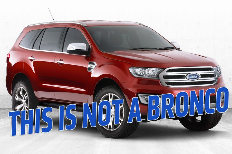 Illustration for article titled The Ford Bronco Won't Just Be A Lame Ford Everest After All