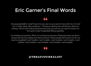 Illustration for article titled Twitter brought me to tears: Eric Garner's last words