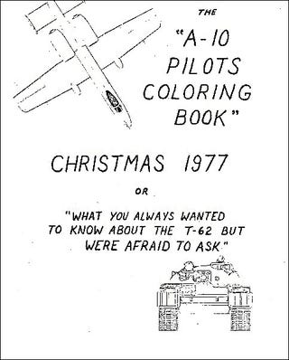 Illustration for article titled Coloring Book taught A-10 pilots how to kill commie tanks