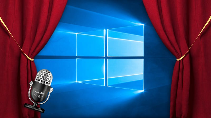 Illustration for article titled Ask an Expert: All About Windows 10