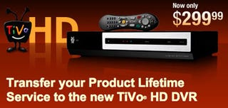 Illustration for article titled TiVo HD Lifetime Service Transfer: $199 For a Limited Time