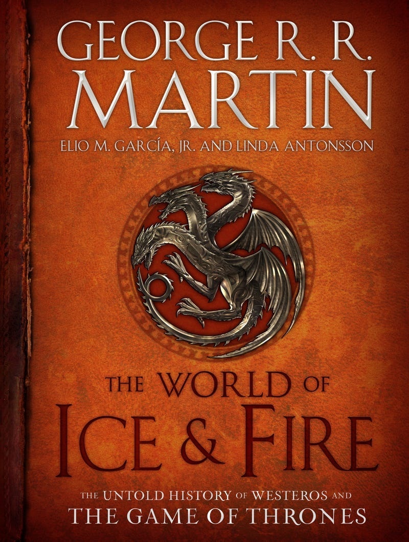 Illustration for article titled GRRM revealed cover for The World of Ice & Fire