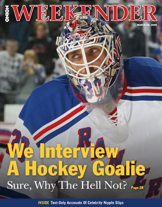 Illustration for article titled We Interview A Hockey Goalie: Sure, Why The Hell Not?