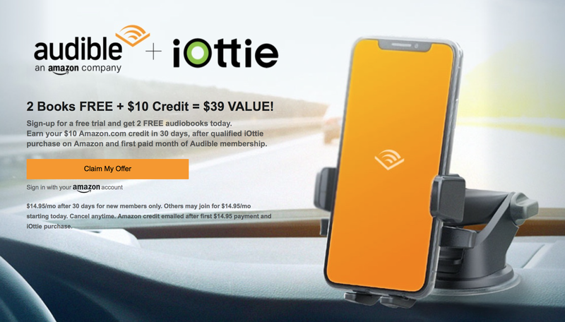 2 Audible Audiobooks FREE With iOttie Purchase | Amazon | Extra $10 credit if you keep your Audible membership after the 30 day trial.