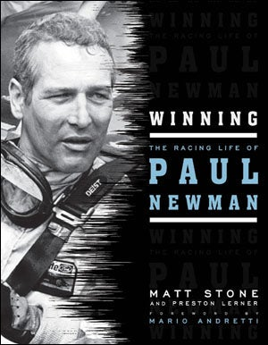 Illustration for article titled Winning: The Racing Life Of Paul Newman, by Matt Stone
