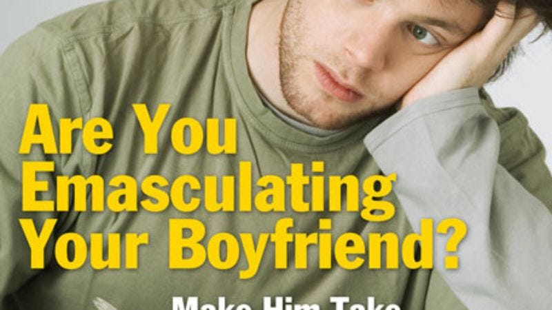 Are You Emasculating Your Boyfriend? Make Him Take Our Quiz