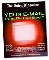 Illustration for article titled Your E-Mail: Are You Checking It Enough?