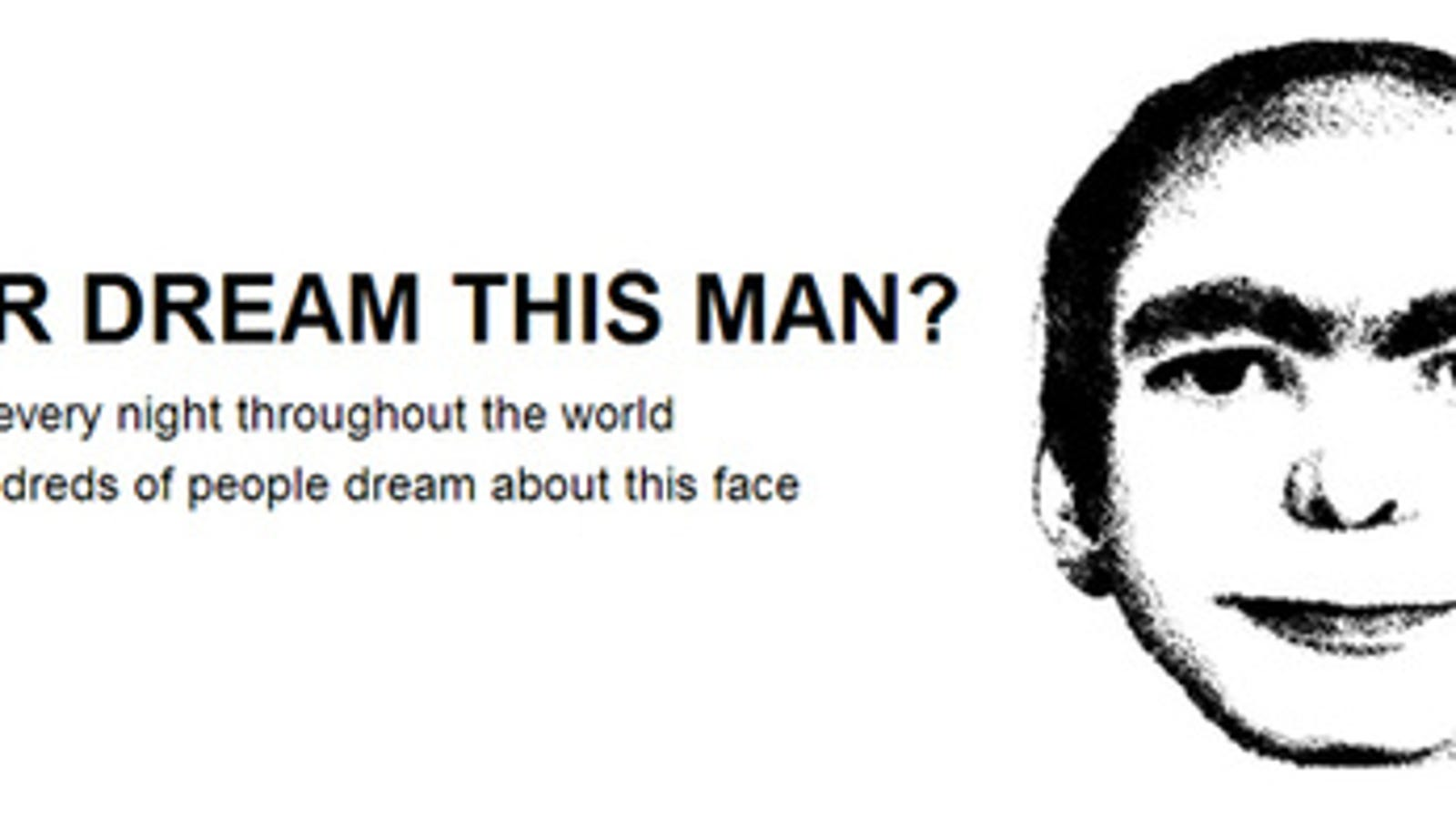 Mysterious dream man gets his own movie for Why do i keep dreaming about the same person