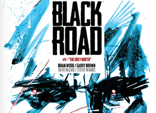 Illustration for article titled Comics You Should Be Reading - Black Road #1
