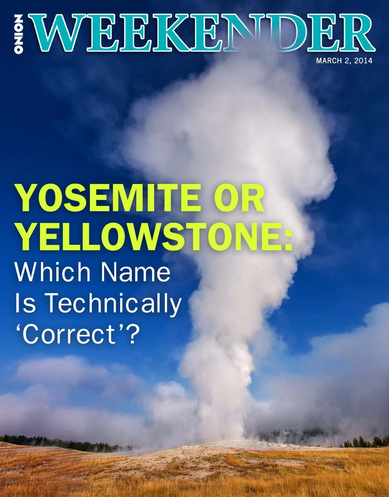 Illustration for article titled Yosemite Or Yellowstone: Which Name Is Technically 'Correct'?