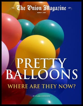 Illustration for article titled Pretty Balloons: Where Are They Now?