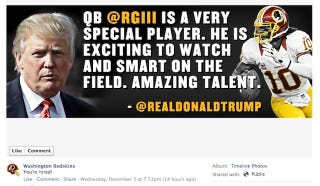 Illustration for article titled The Redskins Were So Excited That Donald Trump Praised RGIII That They Slapped It On Their Facebook Page