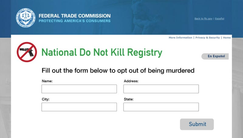 Illustration for article titled New 'Do Not Kill' Registry To Allow Americans To Opt Out Of Being Murdered