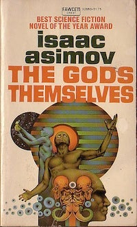 Illustration for article titled Isaac Asimov's The Gods Themselves: In which scientists are jerks and aliens masturbate