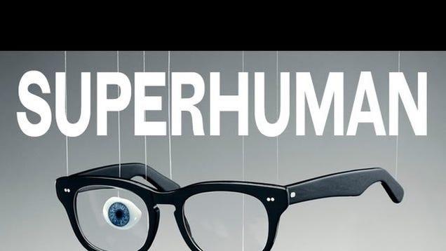 new superhuman exhibit chronicles the history of human