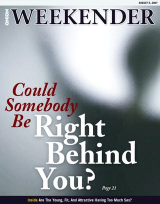 Illustration for article titled Could Somebody Be Right Behind You?