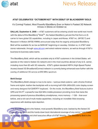 Illustration for article titled Leaked AT&T Press Release Confirms AT&T BlackBerry Bold in Oct. for $299, Godawful PR Writers
