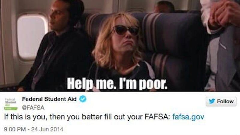 Illustration for article titled Internet Gets Pissed After FAFSA Tweets Joke About Being Poor