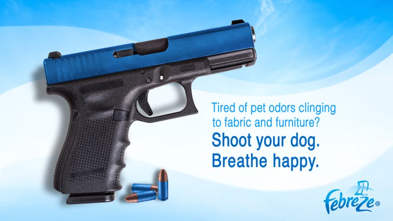 Illustration for article titled Bold New Strategy: Febreze Has Released A New Line Of Guns To Shoot Your Dog With If It Starts To Smell