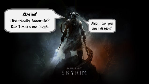 How Historically Accurate is Skyrim? Part 3