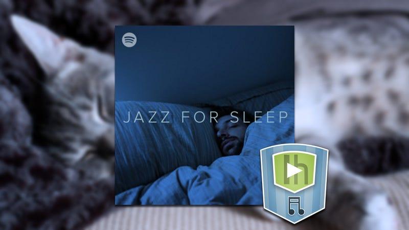 The Jazz For Sleep Playlist