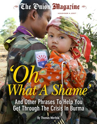 Illustration for article titled 'Oh What A Shame': And Other Phrases To Help You Get Through The Crisis In Burma