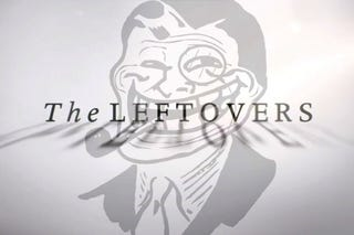 Illustration for article titled The Leftovers - Wednesday, October 1st, 2014