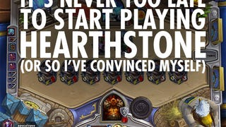 It's Never Too Late To Start Playing Hearthstone (Or So I've Convinced Myself)