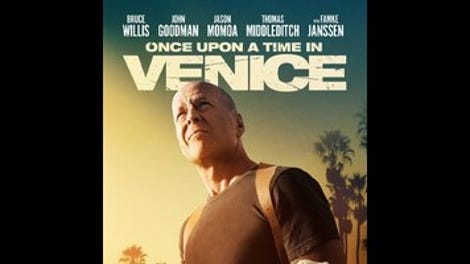 As Bruce Willis proves in Once Upon A Time In Venice, you